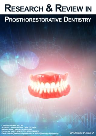 Research and Review in Prosthorestorative Dentistry