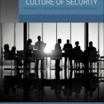 Building a Corporate Culture of Security, 1st Edition