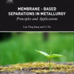 Membrane-Based Separations in Metallurgy, 1st Edition