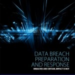 Data Breach Preparation and Response, 1st Edition