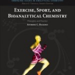 Exercise, Sport, and Bioanalytical Chemistry, 1st Edition