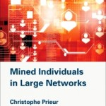 Mined Individuals in Large Networks, 1st Edition