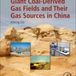 Giant Coal-Derived Gas Fields and Their Gas Sources in China, 1st Edition