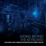 Hiding Behind the Keyboard, 1st Edition
