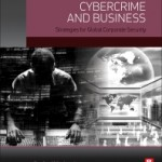 Cybercrime and Business, 1st Edition